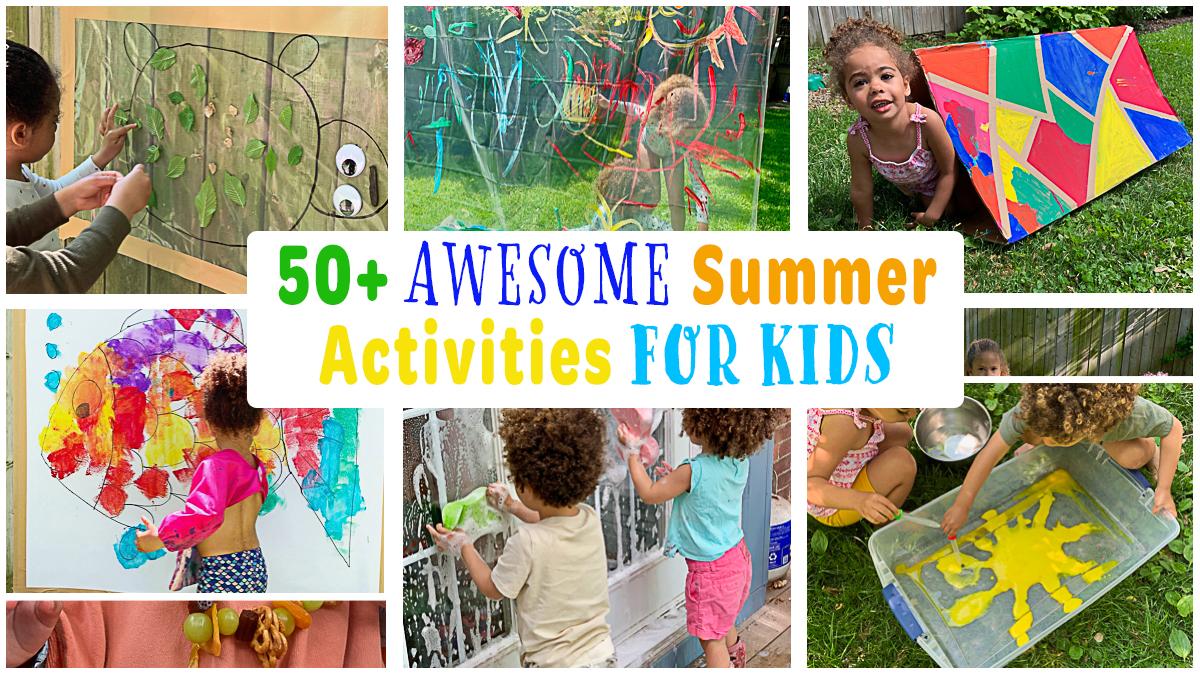 50+ Summer Activities for Kids