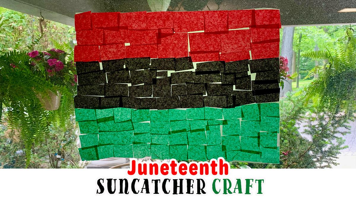 Juneteenth Suncatcher Craft for Kids