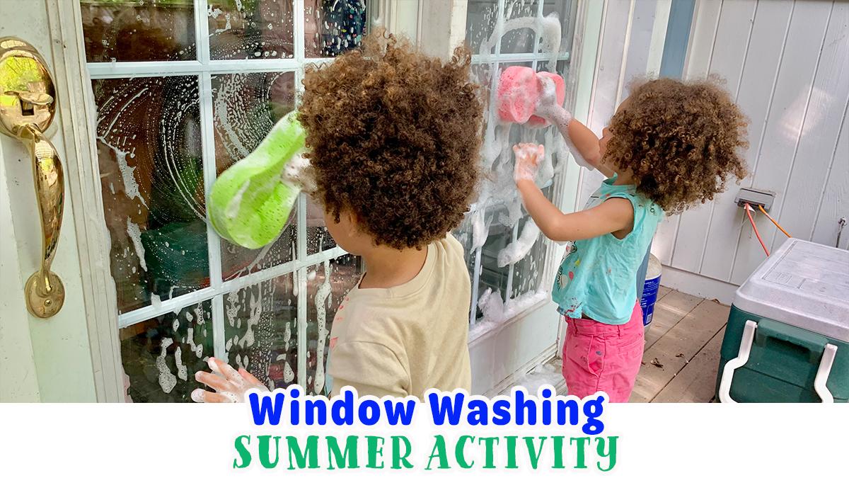 Window Washing Summer Activity