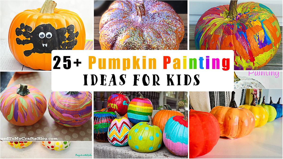 25+ Awesome Pumpkin Painting Ideas for Kids