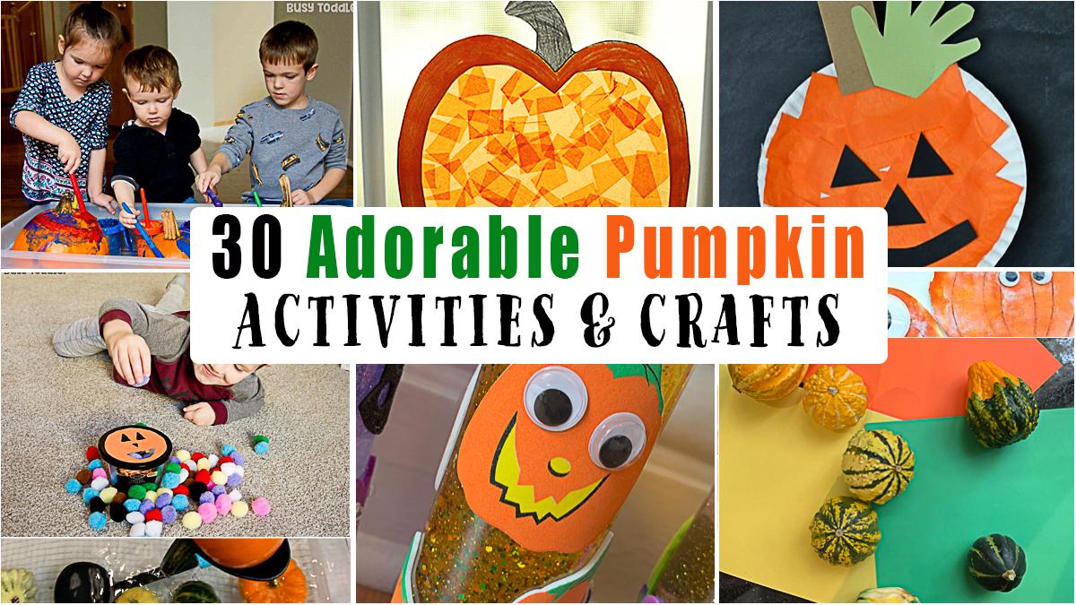 30 Cute & Easy Pumpkin Crafts & Activities for Kids