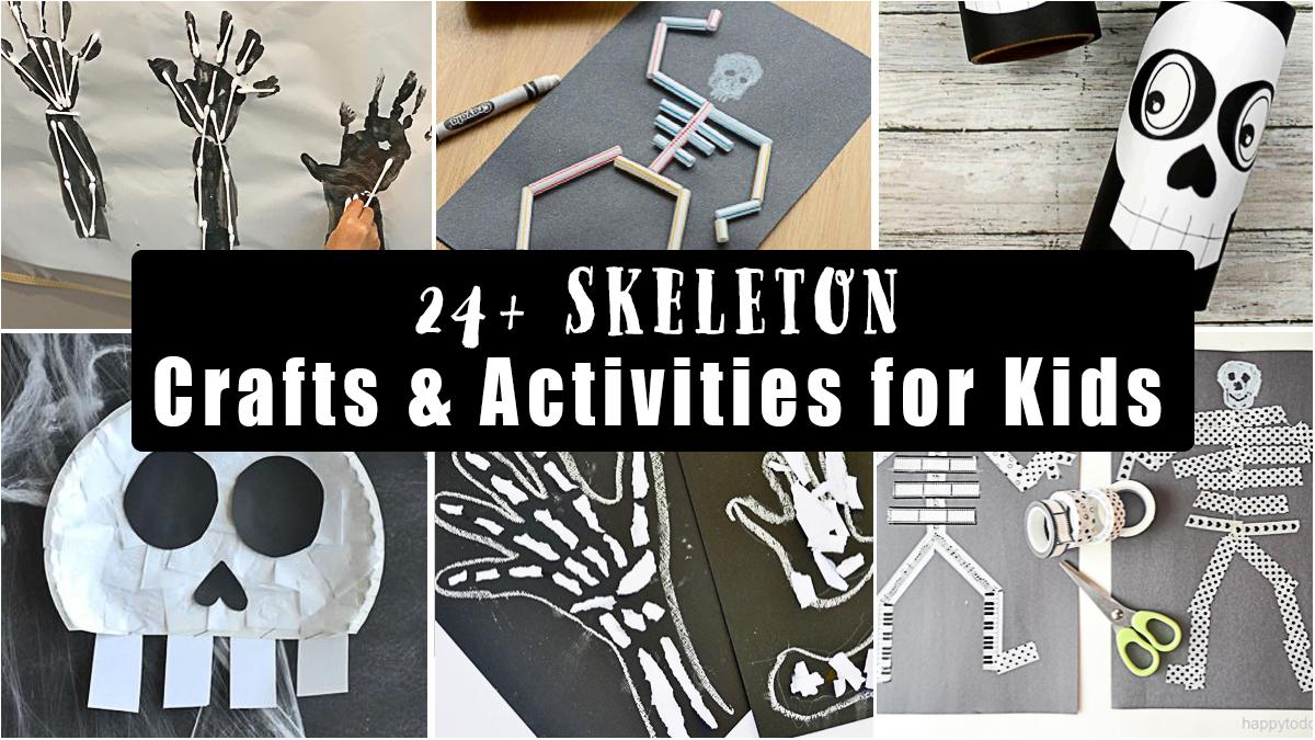 24+ Spooky Skeleton Crafts & Activities for Kids